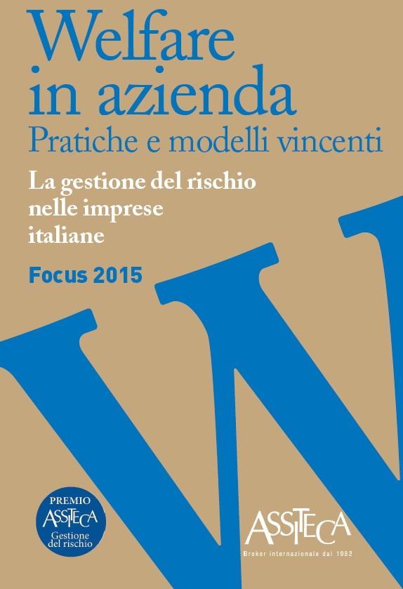 Volume Premio Assiteca 2015 - Welfare in azienda
